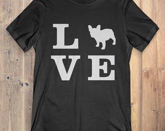 French Bulldog Dog T-Shirt Gift: I Love French Bulldog