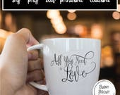 All You Need is Love svg Cuttable Printable Design