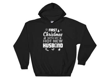 First Christmas With My Hot New Husband Hooded Sweatshirt T-Shirt in Gold - New Married Couple hoodie