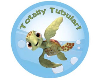 Finding Nemo Squirt Button - Theme Park Button - Turtle Pin - Totally Tubular Button