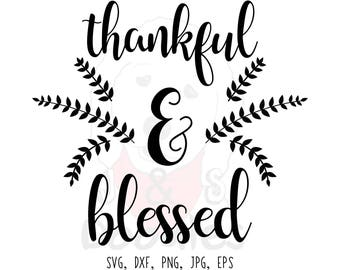 thankful and blessed svg files  / fall svg / thanksgiving svg / blessed svg / thankful svg / autumn svg / grateful svg / thankful / cut file