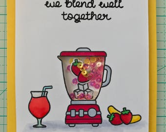 Handmade shaker card we blend well together