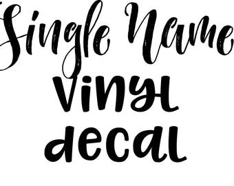 Single Name Decal