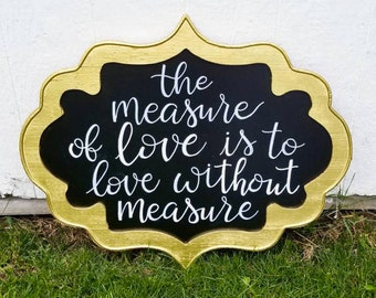 The Measure of Love is to Love Without Measure Gold Framed Sign | Chalkboard | Hand Lettered | Wedding Signage | Wedding Shower