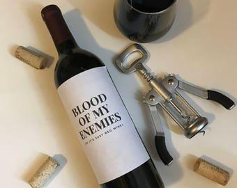 Blood Of My Enemies - Wine Label