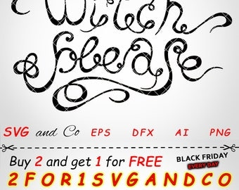SALE!  Witch please clipart set - Witch SVG file -  Witch instant download - Files for Cricut and Silhouette - svg, eps, dxf, png - SAC41