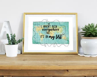 I haven't been everywhere but it's on my list | World Map Poster, Travel Printable, Nursery Print, Travel Quote, Travel Poster, Travel