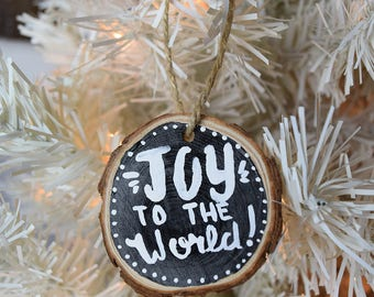 Joy to the World! Hand Painted Wooden Christmas Ornament