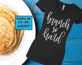 Brunch So Hard Ladies Tank Top, Completely Customizable, Brunch, Breakfast, Hangover, Brunch Shirt (19)