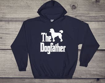 The Dogfather hooded sweatshirt, poodle silhouette, funny poodle, funny dog gift hoodie, The Godfather parody, dog lover sweater, dog gift