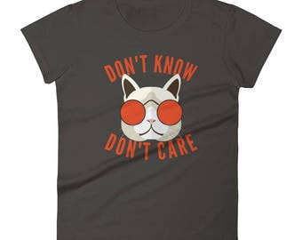 Don't know, Don't care, Cat, Glasses, funny t-shirt, funny tee, indifference, meh, geek, nerd, trending shirt, Women's short sleeve t-shirt