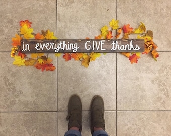 In everything give thanks wood sign, wood block sign, rustic wood sign, fall sign, 30in long x3 1/2 in tall x 1 1/2 in thick