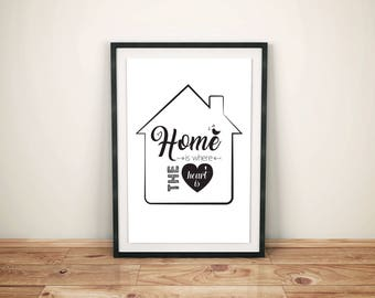 Home is Where the Heart Is, Quote, Home Decor, Printable Art, Poster, Digital Art, House, Heart