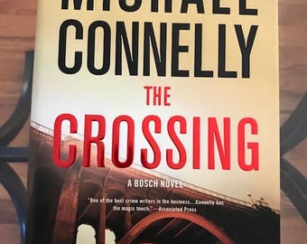 The Crossing Hardcover By Michael Connelly First Edition Hardcover book collectible like new