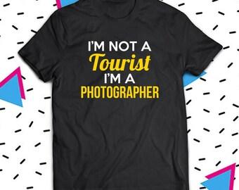 I'm Not A Tourist I'm A Photographer Shirt, Photographer Shirt, Gift For Photographer, Photographer T-Shirt, Camera Shirt, Camera Gift
