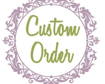 Custom orders for children