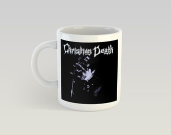 Christian Death 11oz Coffee Mug Goth Rozz Williams Only Theatre of Pain The Cure Sisters of Mercy 45 Grave TSOL Bauhaus