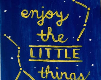 Enjoy the Little Things Canvas