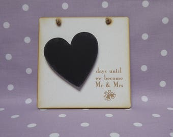 Days until our wedding day/countdown plaques/white mdf plaques/chalkboard plaques/