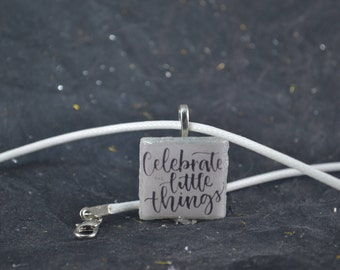 Celebrate Little Things Tile Pendant Necklace