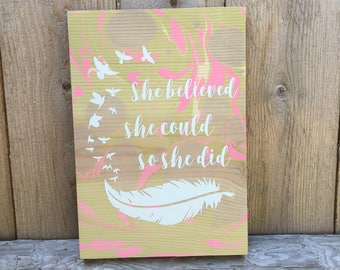She Believed She Could So She Did Sign / Boho Decor / Hippie / Wooden Wall Hanging / Home Decor / Marbled Wood / Motivational