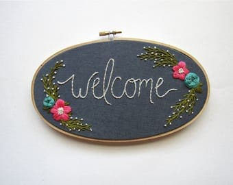 Welcome Sign. Home Sweet Home Sign. Gift for the Hostess. Hostess Gift. Housewarming Gifts. Embroidery Sign. Entryway Decor by KimArt