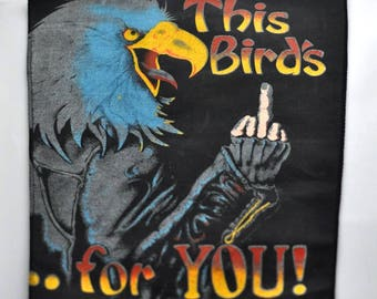 Large Back Patch for Jacket Jean Leather Harley Style Eagle This Birds For You Rare 80s Rock n Roll Punk Heavy Metal