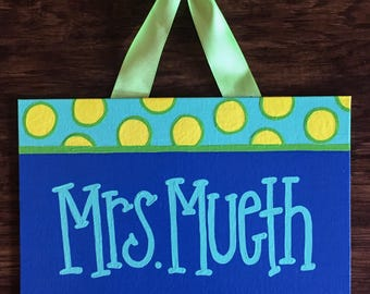 Polka Dot Teacher Door Sign, Polka Dot Door Hanger, Polka Dot Classroom, Back to School Teacher Gift, Classroom Decoration, Custom Name Sign