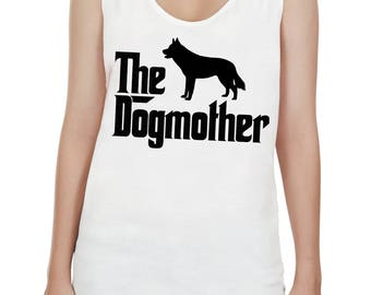The Dogmother Siberian Husky - Mother of Siberian Husky - Dog Mom Women Shirt Tee Tunic Top Sleeveless Tank Top Size S,M,L,XL - IZTSUB49