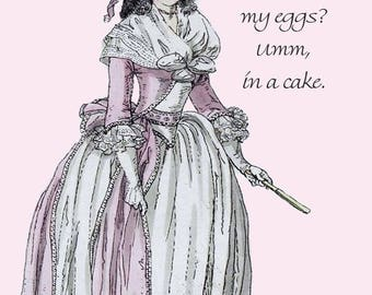 Marie Antoinette Card ~ How Do I Like My Eggs? Umm, In A Cake ~ Funny Postcard ~ Food ~ Funny Quote ~ Pretty Girl Postcards ~ Eggs ~ Cake
