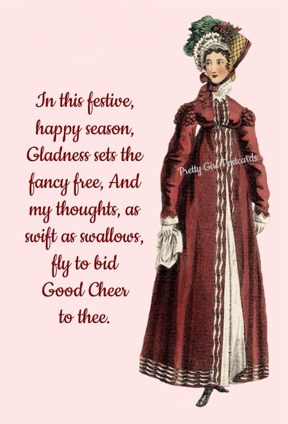 Christmas Card ~ In This Festive Happy Season ~ Christmas Postcard ~ Jane Austen Fashion ~ Happy Holiday Greetings ~ Merry Christmas