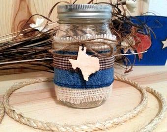 Texas Decorated Mason Jar, Decorative Jar with Blue Jean Fabric, Burlap, Texas Decor, Table Decor, Rustic Country Farmhouse Decor, Jar Light