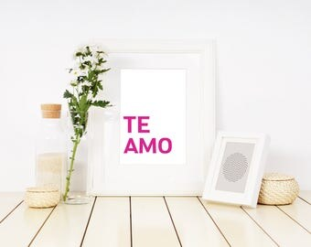 Te Amo, PRINTABLE Wall Art, INSTANT DOWNLOAD, typography, quote art, apartment decor, i love you, wall decor, quote print, spanish, dorm art
