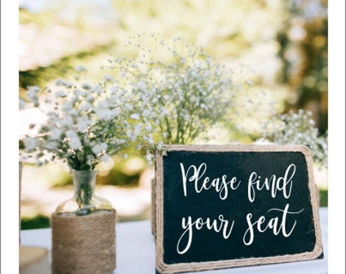 Wedding Decal Please Find Your Seat Rustic Barn Wedding Vinyl Wedding Decor Handwritten Decal DIY Lettering for Chalkboard