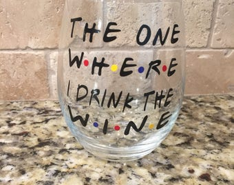 Friends Wine Glass - Stemless