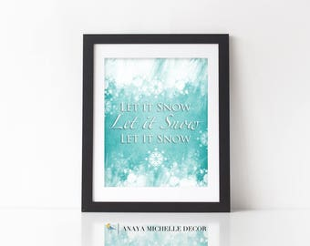 Let it Snow Print Winter Home Decor Printable Snowflake Print Winter / Instant Download