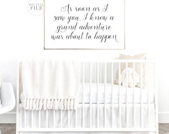 AS SOON AS I Saw You - Nursery Sign - Printable Wall Art - (1) 24x36 Jpeg - Nursery Decor - Baby Room Decor - Nursery Art