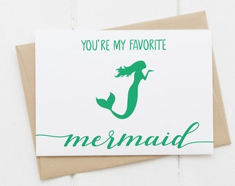 You'e My Favorite Mermaid Folded Greeting Card Turquoise