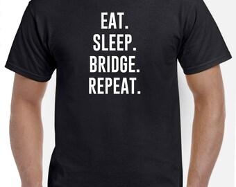 Eat Sleep Bridge Repeat T Shirt