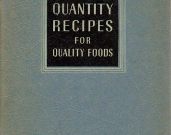 Vintage Cookbook 1939 QUANTITY RECIPES For Quality Foods 1930s Cookbook Evaporated Milk Association Vintage Recipe Book Antique Cookbook
