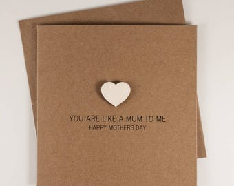 You are Like a Mum To Me Mothers Day Card with Wooden magnetic Love Heart Keepsake // Happy Mothers Day // Someone Special // Step Mum
