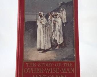The Story of the Other Wise Man 1895 Henry Van Dyke