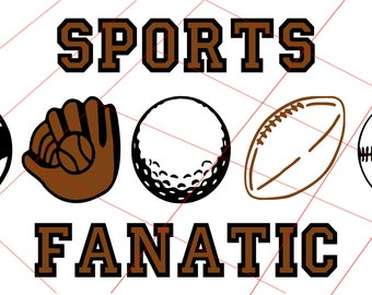 Sports Fanatic Instant Download SVG File