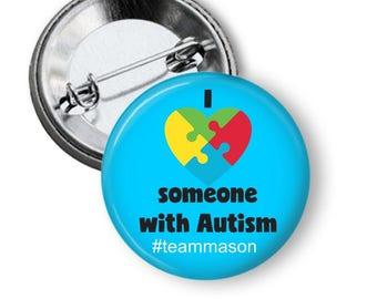 Autism Awareness Button - Autism Pin - Autism Awareness Personalized Button - Awareness Buttons