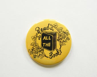 """Read All The Books: Large 2.25"""" Feminist Pin Button"""