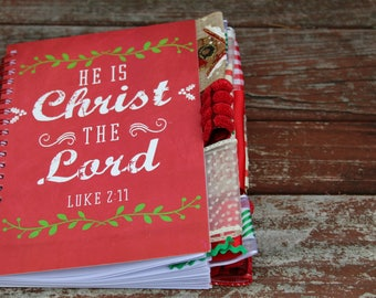 He is Christ the Lord Christmas Altered Journal