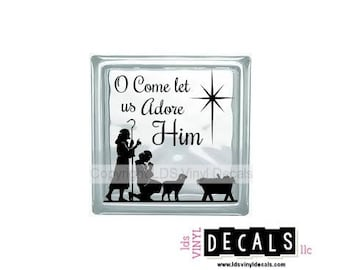 O Come let us Adore Him - Nativity Vinyl Lettering for Glass Blocks - Holiday Craft Decals - Shepherds