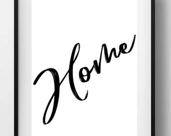 Home Print, Home Decor Printable, Modern Home Decor, Housewarming Gift, Printable, Home Sign
