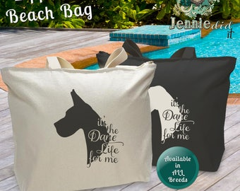 It's the Dog's Life for Me Beach Bag, Dog Lover Gift, Great Dane Tote Bag, Wolfhound Tote Bag, Boxer Tote Bag, Pit Bull Tote Bag