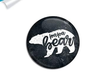 Papa Bear, Pinback Badge, Papa Bear Badge, Papa Bear Pin, Father Gift, Bear Pin, Bear Pinback, Bear Badge, Gift Pinback, Fathers Badge